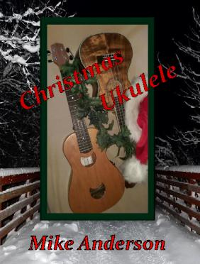 Ukulele ukulele chords up on the housetop : Mike Anderson CDs